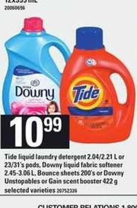 Tide Liquid Laundry Detergent - 2.04/2.21 L Or 23/31's PODS - Downy Liquid Fabric Softener - 2.45-3.06 L - Bounce Sheets - 200's Or Downy Unstopables Or Gain Scent Booster - 422 G