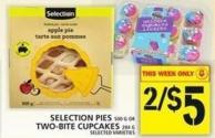 Selection Pies 500 G Or Two-bite Cupcakes 284 G