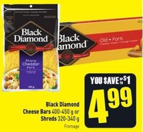 Black Diamond Cheese Bars 400-450 g or Shreds 320-340 g