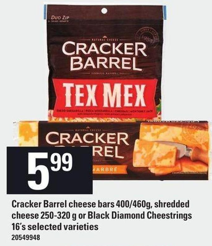Cracker Barrel Cheese Bars 400/460g - Shredded Cheese 250-320 G Or Black Diamond Cheestrings 16's