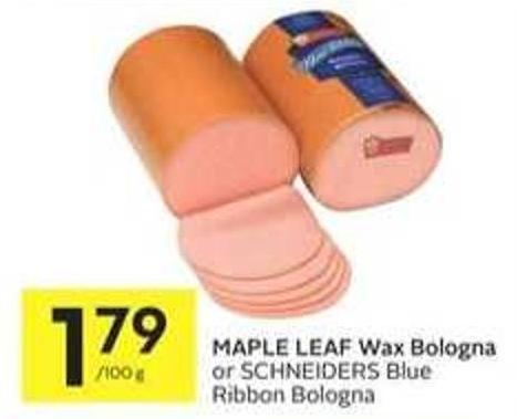 Maple Leaf Wax Bologna or Schneiders Blue Ribbon Bologna