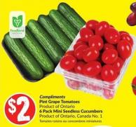Compliments Pint Grape Tomatoes Product of Ontario 6 Pack Mini Seedless Cucumbers Product of Ontario Canada No. 1