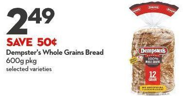 Dempster's Whole Grains Bread 600g Pkg