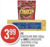 PC Chocolate Bar (300g) or Omg's Chocolate Clusters (135g)