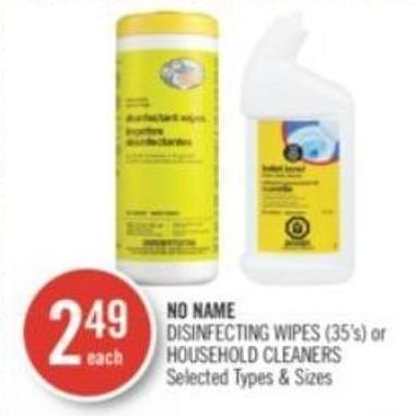 NO NAME DISINFECTING WIPES (35's) or HOUSEHOLD CLEANERS