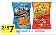 Cheetos 180-310 g or Munchies Mix 273 g