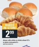 Dinner Rolls White Or Whole Wheat 12's Or Plain Croissants 6's