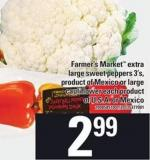Farmer's Market Extra Large Sweet Peppers 3's Or Large Cauliflower