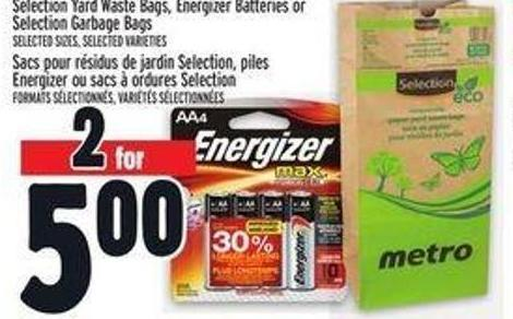 Selection Yard Waste Bags - Energizer Batteries or Selection Garbage Bags