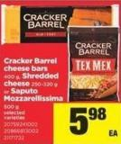 Cracker Barrel Cheese Bars 400 G - Shredded Cheese 250-320 G Or Saputo Mozzarellissima 500 G
