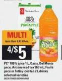 PC 100% Juice 1 L - Oasis - Del Monte Juice - Arizona Iced Tea - 960 Ml - Fruité Juice Or Tetley Iced Tea - 2 L Drinks