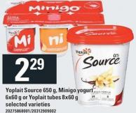 Yoplait Source 650 g - Minigo Yogurt 6x60 g Or Yoplait Tubes 8x60 g