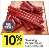 Snacking Pepperoni or Coils Selected