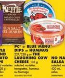 PC Or Blue Menu Dips Or Hummus - 227/228 G Or The Laughing Cow Cheese - 133 G