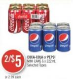 Coca-cola or Pepsi Mini Cans Selected Types 6 X 222ml