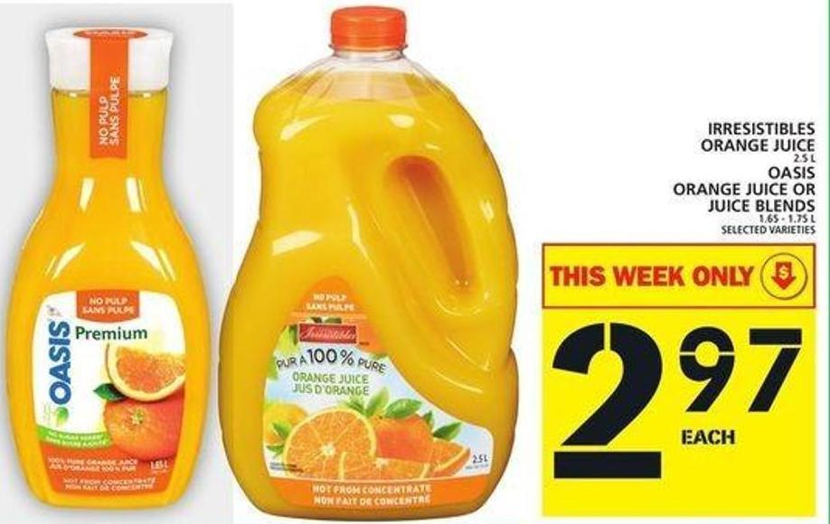 Irresistibles Orange Juice Or Oasis Orange Juice Or Juice Blends