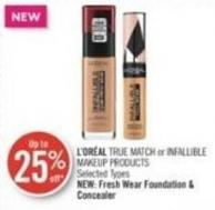 L'oréal True Match or Infallible Makeup Products