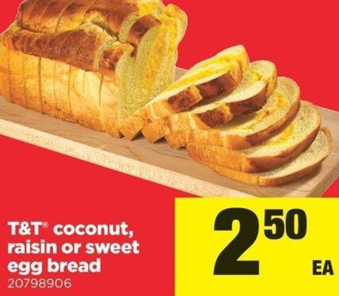T&t Coconut - Raisin Or Sweet Egg Bread