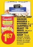 Clover Leaf Smoked Mussels or Oysters - 85 g or Campbell's Ready To Serve - 540 mL or Habitant Soup - 796 mL