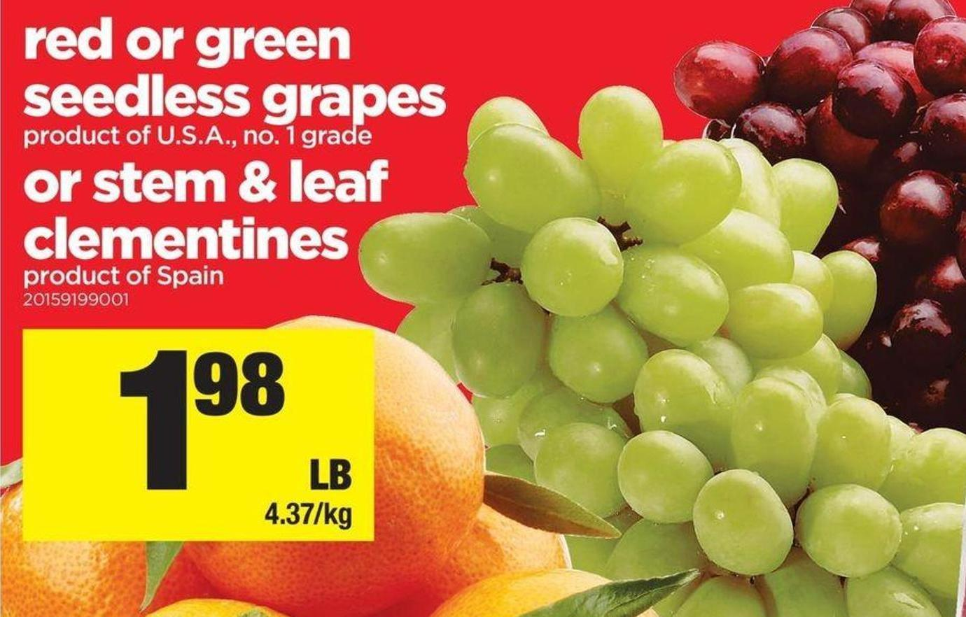 Red Or Green Seedless Grapes Or Stem & Leaf Clementines