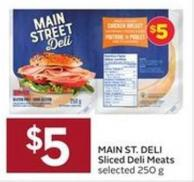 Main St. Deli Sliced Deli Meats Selected 250 g