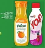 Tropicana Orange Juice Or Drinks Or Yoplait Yop Smoothies
