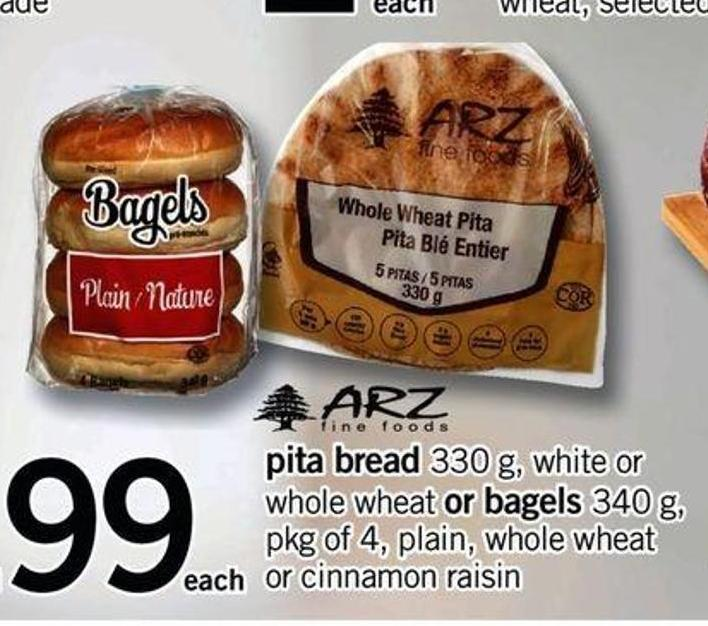 Pita Bread 330 G - White Or Whole Wheat Or Bagels 340 G - Pkg Of 4 - Plain - Whole Wheat Or Cinnamon Raisin