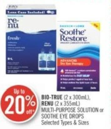 Bio-true (2 X 300ml) - Renu (2 X 355ml) Multi-purpose Solution or Soothe Eye Drops