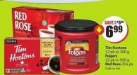 Tim Hortons 12 Pk or 300 g Folgers 12 Pk or 920 g Red Rose 216 Pk