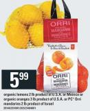 Organic Lemons 2 Lb Or Organic Oranges 3 Lb Or PC Orri Mandarins 2 Lb