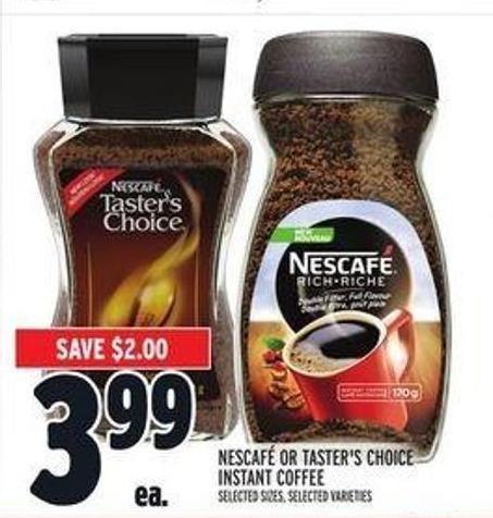 Nescafé or Taster's Choice Instant Coffee