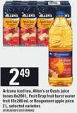 Arizona Iced Tea - Allen's Or Oasis Juice Boxes - 8x200 L - Fruit Drop Fruit Burst Water Fruit - 10x200 Ml Or Rougemont Apple Juice - 2 L