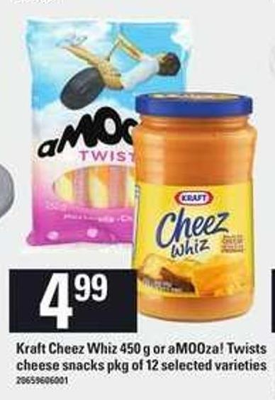 Kraft Cheez Whiz 450 G Or Amooza! Twists Cheese Snacks Pkg Of 12