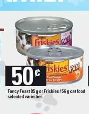Fancy Feast - 85 g or Friskies - 156 g Cat Food