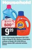 Tide Or Gain Laundry Detergent - 2.04-2.95 L - PODS or Flings - 23-35's - Downy or Gain Fabric Softener or Beads - 2.45-3.0 6l/422 g or Bounce Sheets - 200's