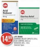 Life Brand Diarrhea Relief Caplets (24's) - Acid Control (60's) or Reducer (48's - 50's)