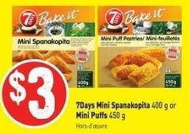 7days Mini Spanakopita 400 g or Mini Puffs 450 g