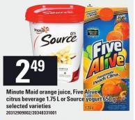 Minute Maid Orange Juice - Five Alive Citrus Beverage 1.75 L Or Source Yogurt 650 G
