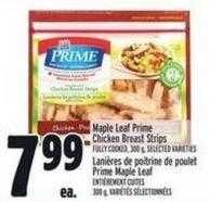 Maple Leaf Prime Chicken Breast Strips Fully Cooked - 300 g