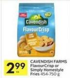 Cavendish Farms Flavourcrisp or Simply Homestyle Fries