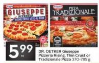 Dr. Oetker Giuseppe Pizzeria Rising - Thin Crust or Tradizionale Pizza