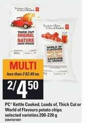 PC Kettle Cooked - Loads Of - Thick Cut Or World Of Flavours Potato Chips - 200/220 g