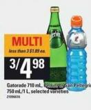 Gatorade - 710 Ml - Perrier Or San Pellegrino - 750 Ml/1 L