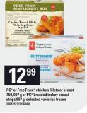 PC Or Free From Chicken Fillets Or Breast 750/907 G Or PC Breaded Turkey Breast Strips 907 G