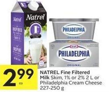 Natrel Fine Filtered Milk Skim - 1% or 2% 2 L or Philadelphia Cream Cheese 227-250 g