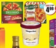 Delissio Rising Crust or Pizzeria Pizza 519-888 g Häagen-dazs Ice Cream 475-500 mL or Novelties 3-4 Pk