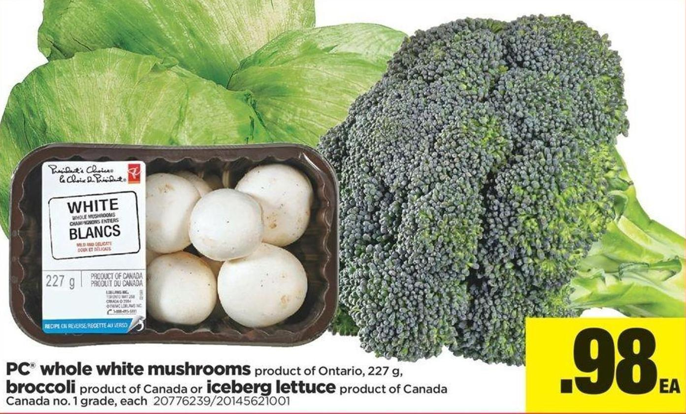 PC Whole White Mushrooms - 227 Gbroccoli Or Iceberg Lettuce