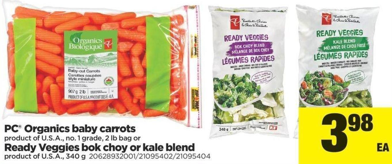 PC Organics Baby Carrots - 2 Lb Bag Or Ready Veggies Bok Choy Or Kale Blend - 340 g