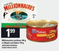 Millionnaires Sardines 106 G Or Maple Leaf Flakes 156 G