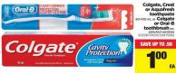 Colgate - Crest Or Aquafresh Toothpaste - 50-100 mL Or Colgate Or Oral-b Toothbrush